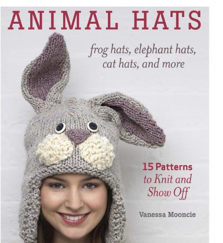 Animal Hats 15 Patterns To Knit And Show Off New Free Shipping